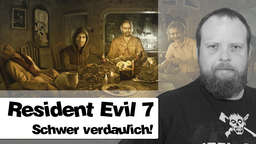 Resident Evil 7 - Nie war der Horror so nah!
