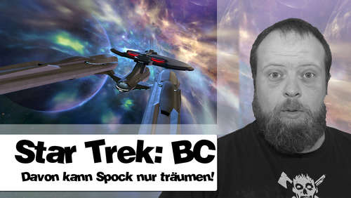 Star Trek: BC im Test - Die Enterprise in Virtual Reality