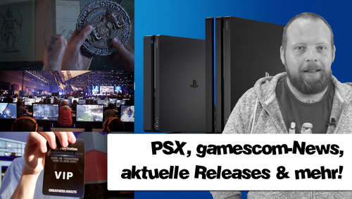 gamescom oder Playstation Experience? Gaming-News am 21.August