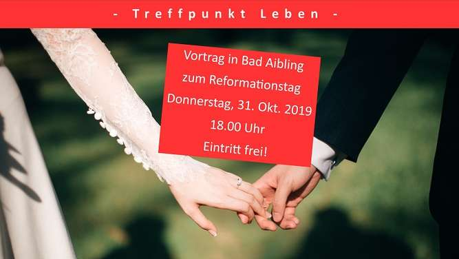 Reformationsfest Bad Aibling